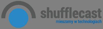 shufflecast Mieszamy w technologiach